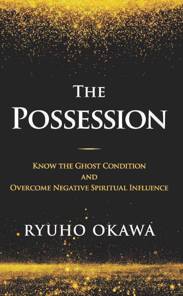 The Posession by Ryuho Okawa