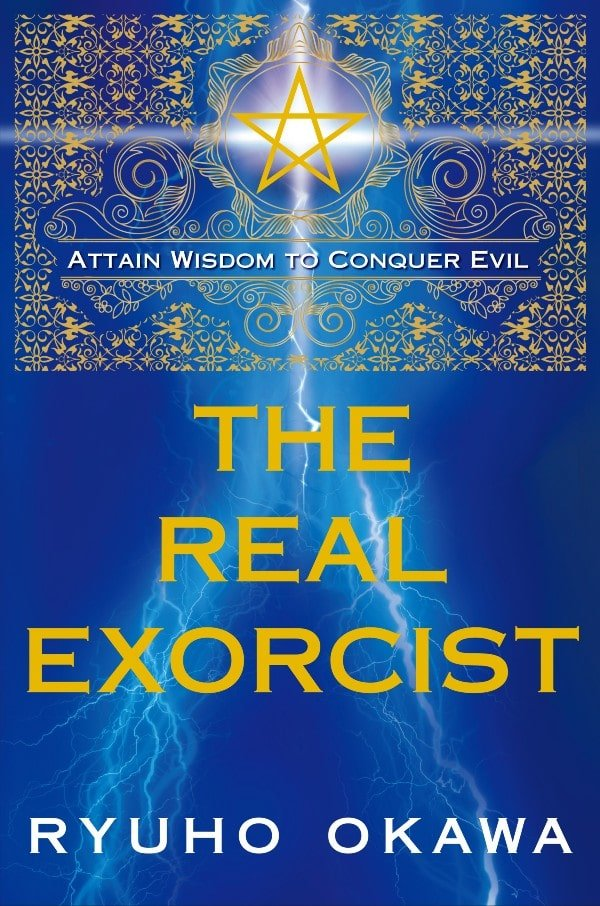 The Real Exorcist by Ryuho Okawa